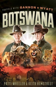 Travels with Gannon and Wyatt- Botswana